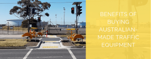 Benefits-Australian-made-Traffic-Equipment