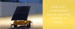 Hire-cost-comparison-solar-lighting-towers-vs-diesel
